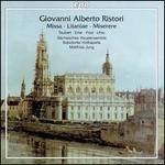 Giovanni Alberto Ristori: Missa; Litaniae; Miserere