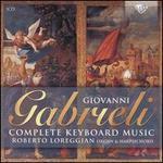 Giovanni Gabrieli: Complete Keyboard Music