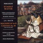 "Giovanni Pergolesi: Stabat Mater; Bach: Magnificat in D; Cantata No. 50 ""Nun ist das Heil"""