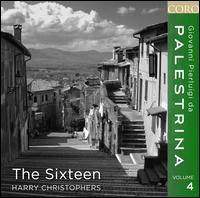 Giovanni Pierluigi da Palestrina, Vol. 4 - The Sixteen; Harry Christophers (conductor)