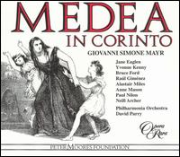 Giovanni Simone Mayr: Medea in Corinto - Alastair Miles (vocals); Anne Mason (vocals); Bruce Ford (vocals); Jane Eaglen (vocals); Karen Vaughan (harp);...