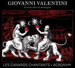 Giovanni Valentini: Secondo Libro de Madrigali