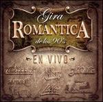 Gira Romantica de los 90's en Vivo