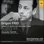 Girgori Frid: Complete Music for Viola and Piano; Alexander Vustin: In Memoriam Grigori Frid