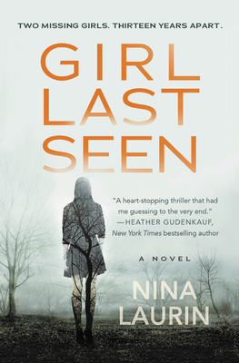 Girl Last Seen: A Gripping Psychological Thriller with a Shocking Twist - Laurin, Nina