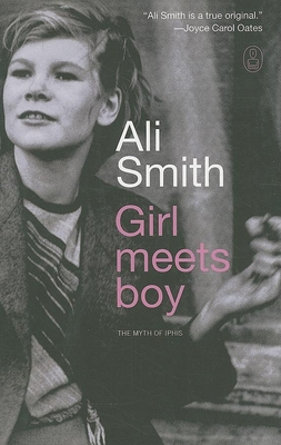 Girl Meets Boy: The Myth of Iphis - Smith, Ali
