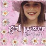 Girl Power for Kids