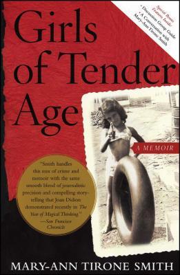 Girls of Tender Age: A Memoir - Tirone Smith, Mary-Ann