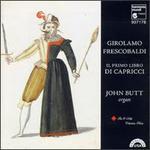 Girolamo Frescobaldi: Il Primo libro di Capricci