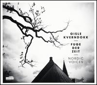 Gisle Kverndokk: Fuge der Zeit - Gonzalo Moreno (piano); Nordic Voices; Norwegian Radio Orchestra; Terje Baugerød (organ)
