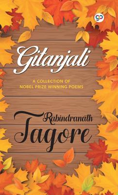 Gitanjali - Tagore, Rabindranath, Sir