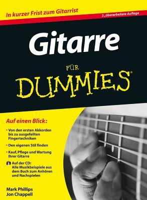 Gitarre Fur Dummies - Phillips, Mark, and Chappell, Jon