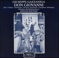 Giuseppe Gazzaniga: Don Giovanni - Anton Rosner (tenor); Anton Scharinger (bass); Günter von Kannen (bass); Jean-Luc Chaignaud (bass); John Aler (tenor);...