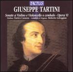 Giuseppe Tartini: Sonate e Violino e Violoncello o cembalo - Opera VI
