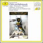 Giuseppe Verdi: Chöre und Ballettmusik