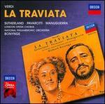 Giuseppe Verdi: La Traviata - Alexander Oliver (vocals); Della Jones (vocals); Giorgio Tadeo (vocals); Joan Sutherland (vocals); John Tomlinson (vocals); Jonathan Summers (vocals); Luciano Pavarotti (vocals); Marjon Lambriks (vocals); Matteo Manuguerra (vocals)