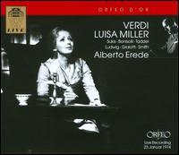 Giuseppe Verdi: Luisa Miller - Bonaldo Giaiotti (vocals); Christa Ludwig (vocals); Franco Bonisolli (vocals); Giuseppe Taddei (vocals);...