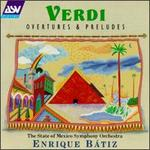 Giuseppe Verdi: Overtures and Preludes