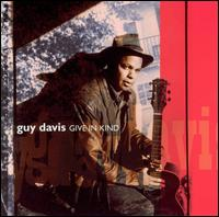 Give in Kind - Guy Davis