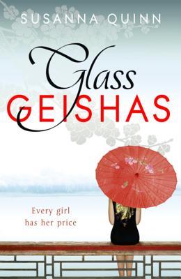 Glass Geishas - Quinn, Susanna
