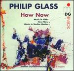 Glass: How Now