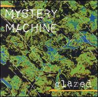 Glazed - Mystery Machine