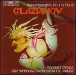Glazunov: Symphonies Nos. 1 & 6
