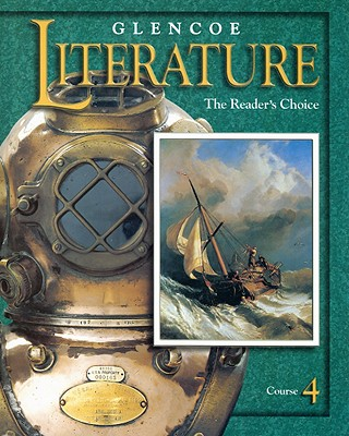 Glencoe Literature Course 4: The Reader's Choice - McGraw-Hill/Glencoe (Creator)