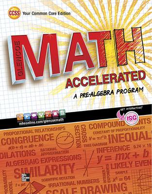 Glencoe Math Accelerated, Student Edition - McGraw-Hill
