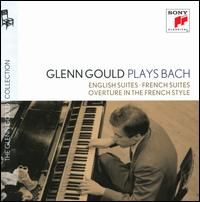 Glenn Gould Plays Bach: English Suites; French Suites; Overture in the French Style - Glenn Gould (piano)