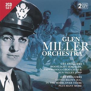 Glenn Miller Orchestra - Glenn Miller