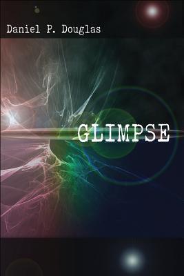 Glimpse - Douglas, Daniel P