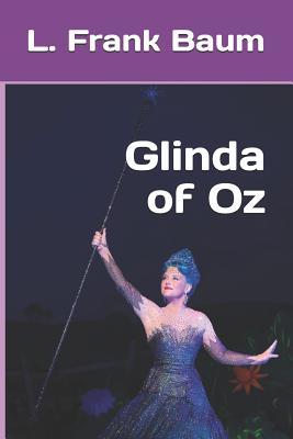 Glinda of Oz - Baum, L Frank