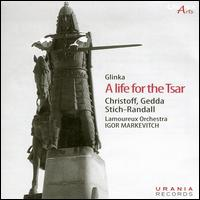 Glinka: A Life for the Tsar - Boris Christoff (vocals); Mela Bugarinovitch (vocals); Nicolai Gedda (vocals); Teresa Stich-Randall (vocals);...