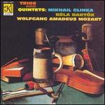 Glinka, Bartok & Mozart: Trios and Quintets