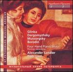 Glinka, Dargomyzhsky, Mussorgsky, Borodin: Four Hand Piano Music