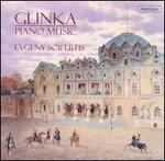 Glinka: Piano Music