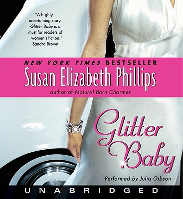 Glitter Baby CD: Glitter Baby CD - Phillips, Susan Elizabeth (Read by), and Gibson, Julia (Read by)