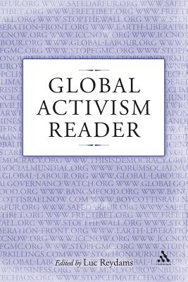 Global Activism Reader - Reydams, Luc (Editor)