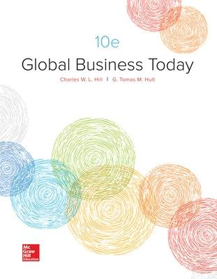 Global Business Today - Hill, Charles W. L., and Hult, G. Tomas M.