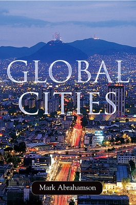 Global Cities - Abrahamson, Mark