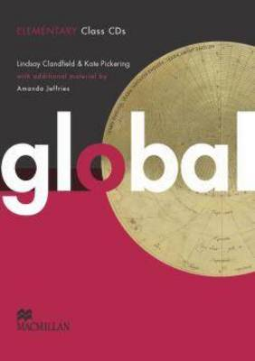 Global - Class Audio CDs - Elementary - Clandfield, Lindsay, and Pickering, Kate