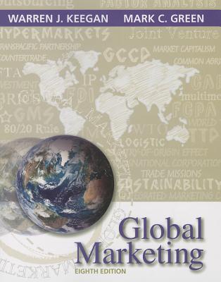 Global Marketing - Keegan, Warren J., and Green, Mark