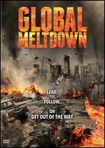 Global Meltdown - Daniel E. Gilboy