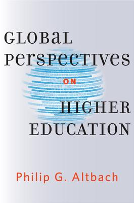 Global Perspectives on Higher Education - Altbach, Philip G