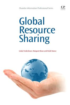 Global Resource Sharing - Frederiksen, Linda, and Bean, Margaret, and Nance, Heidi