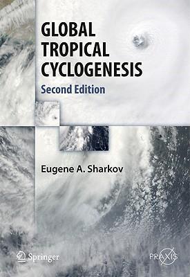 GLOBAL TROPICAL CYCLOGENESIS - Sharkov, Eugene A.
