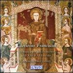 Gloriosus Franciscus: La musica per San Francesco dal XIII al XVI secolo