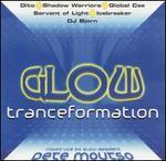 Glow Tranceformation