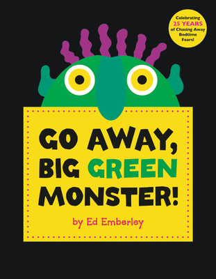 Go Away, Big Green Monster! - Emberley, Edward R